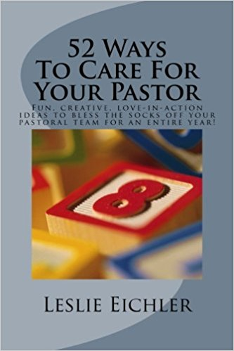 Book Cover: 52 Ways To Care For Your Pastor by Leslie Eichler