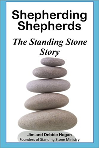 Book Cover: Shepherding Shepherds: The Standing Stone Story by Jim and Debbie Hogan