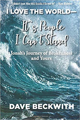 Book Cover: I LOVE THE WORLD--It's People I Can't Stand by Dave Beckwith